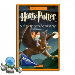 Harry Potter y el prisionero de Azkaban. Harry Potter 3.