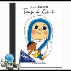 TERESA DE CALCUTA , PEQUEÑA & GRANDE 15