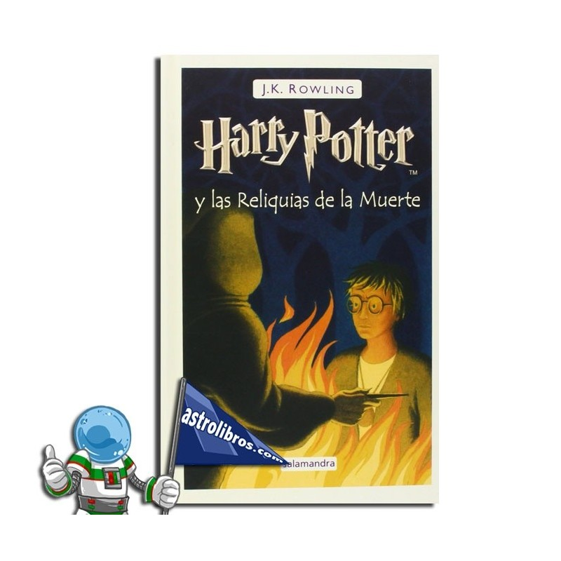 Harry Potter 7. Harry Potter y las reliquias de la muerte. Erderaz.