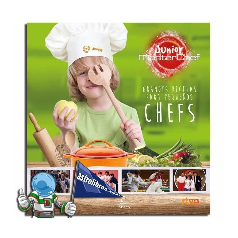 Masterchef Junior. Grandes recetas para pequeños chefs.