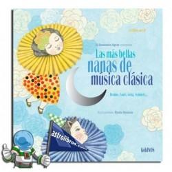 Las más bellas nanas de música clásica. Libro con CD.
