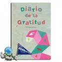 Diario de la gratitud. Di lo que sientes.