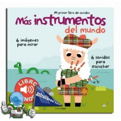Más instrumentos del mundo. Mi primer libro de sonidos.