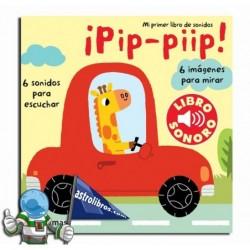 ¡Pip-piip!. Mi primer libro de sonidos.