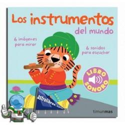 Instrumentos del mundo. Mi primer libro de sonidos.