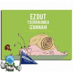 EZ DUT TXERRIKUME IZAN NAHI