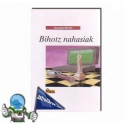 BIHOTZ NAHASIAK. Libro en Euskera