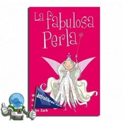 LA FABULOSA PERLA. VOLUMEN 1. LIBRO INFANTIL