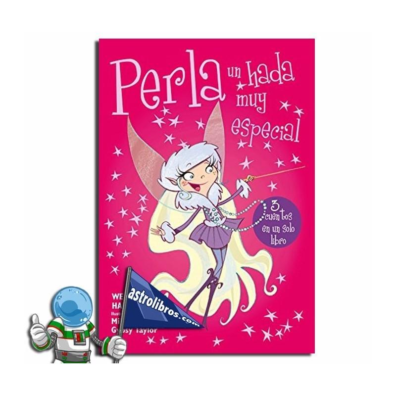 Perla un hada muy especial. Libro infantil