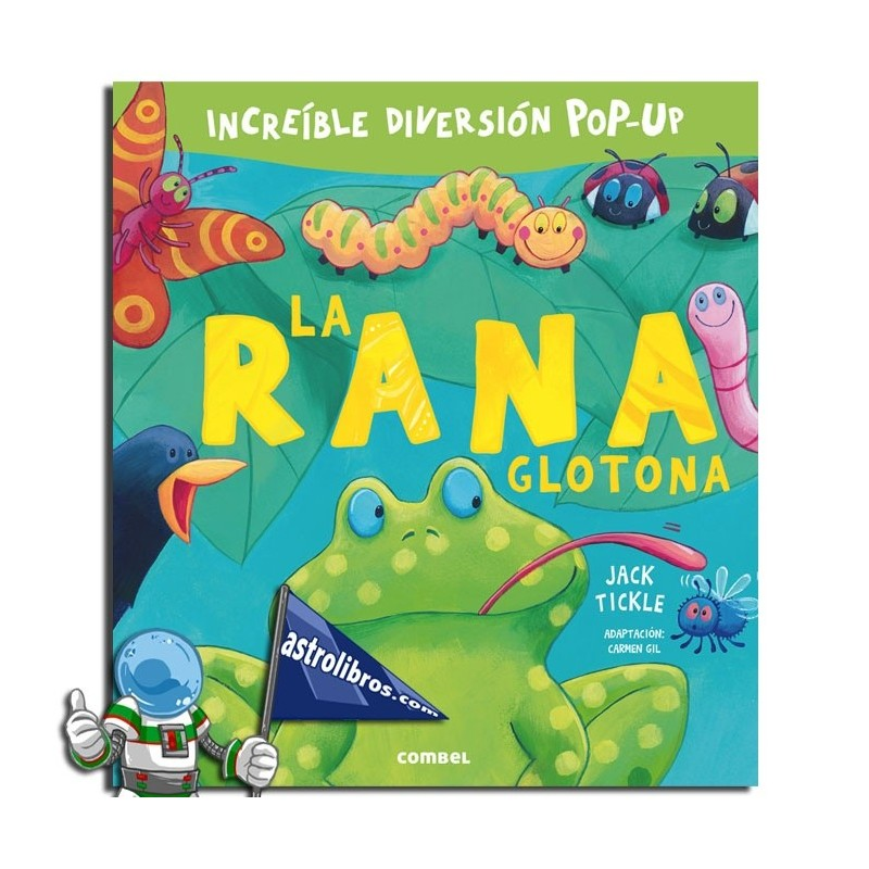 La rana glotona. Libro pop-up.