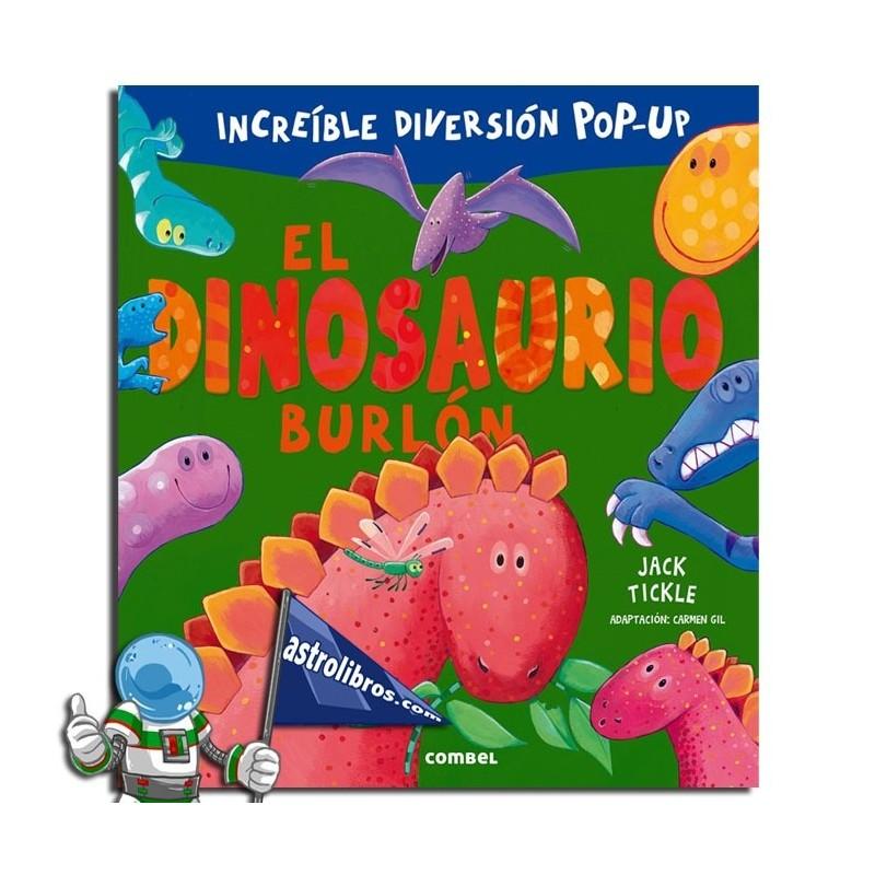 El dinosaurio burlón. Libro pop-up.