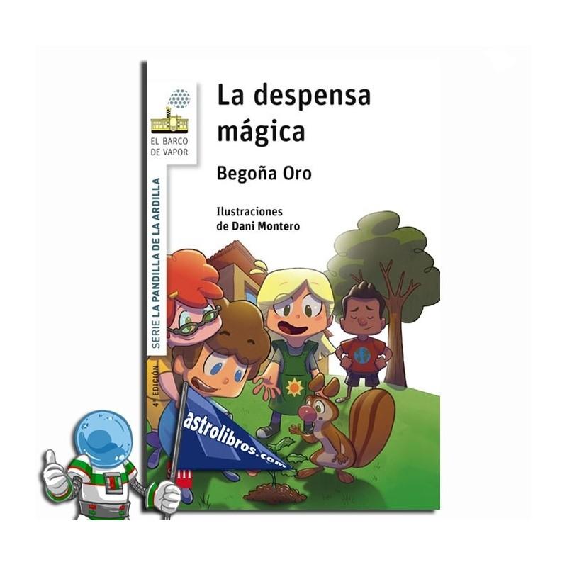LA DESPENSA MÁGICA , LA PANDILLA DE LA ARDILLA 1