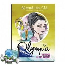 Olympia 3. Un mundo de dos sabores.