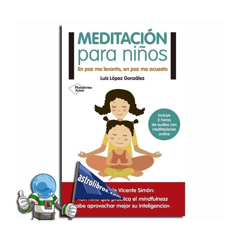 Meditación para niños. En paz me levanto, en paz me acuesto.