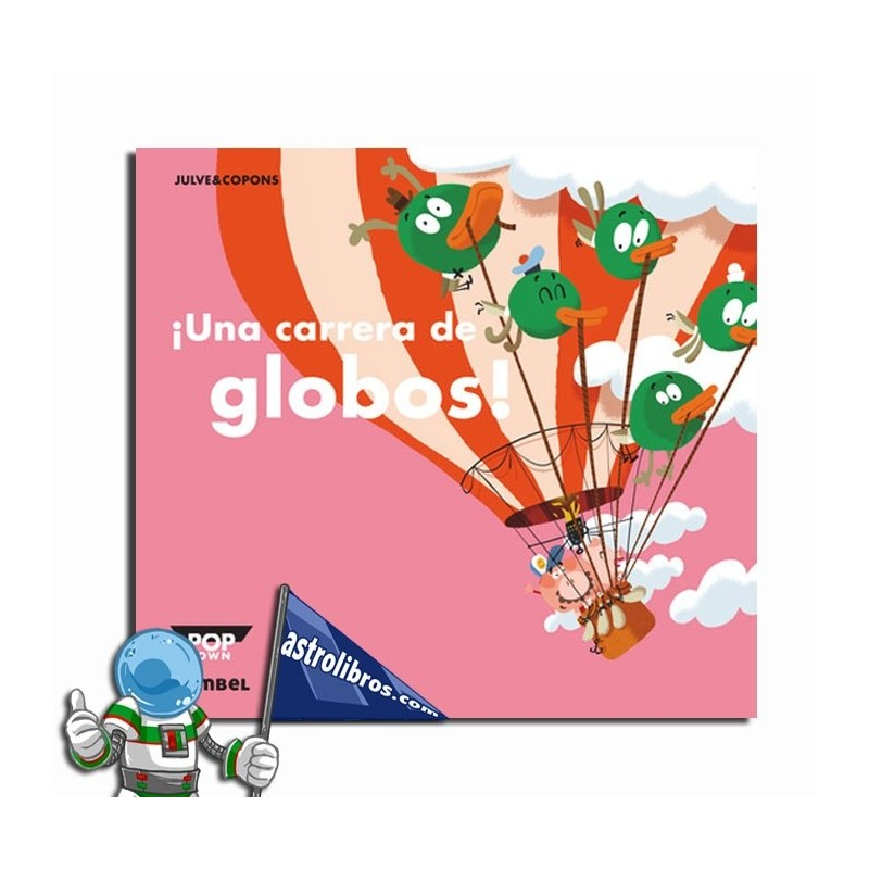 ¡Una carrera de globos! Libro Pop-Up.