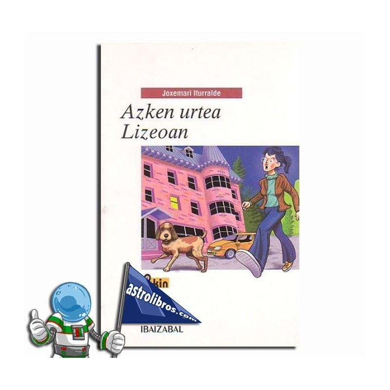 Azken urtea Lizeoan (Euskera)
