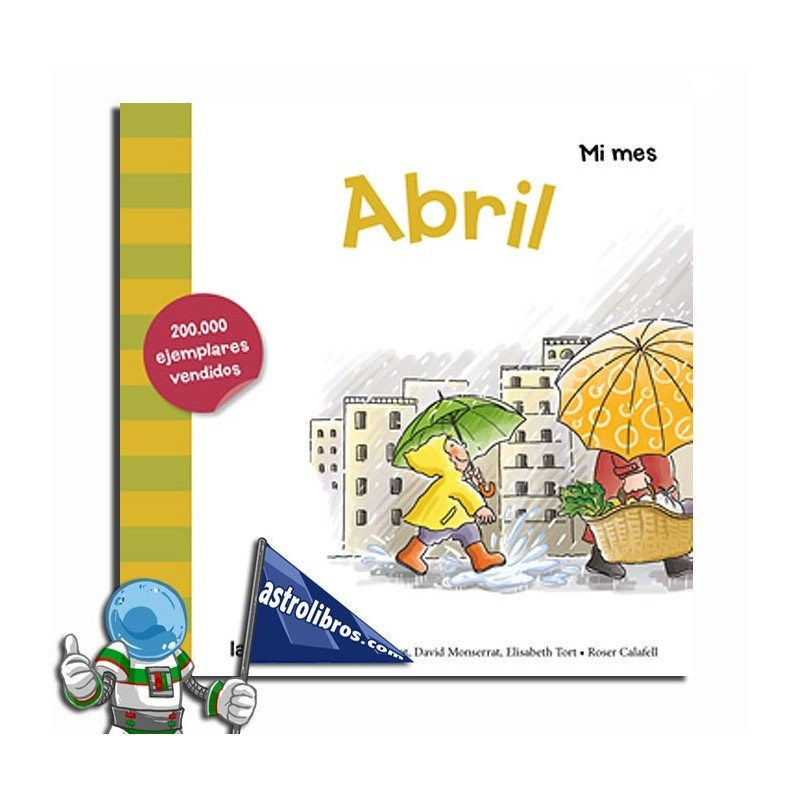 ABRIL , LIBRO COLECCIÓN MI MES , MINÚSCULA