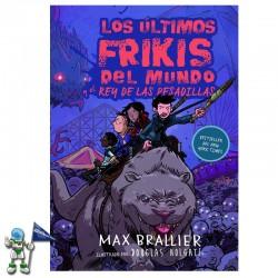 LOS ÚLTIMOS FRIKIS DEL MUNDO Y EL REY DE LAS PESADILLAS , LOS ÚLTIMOS FRIKIS DEL MUNDO 3