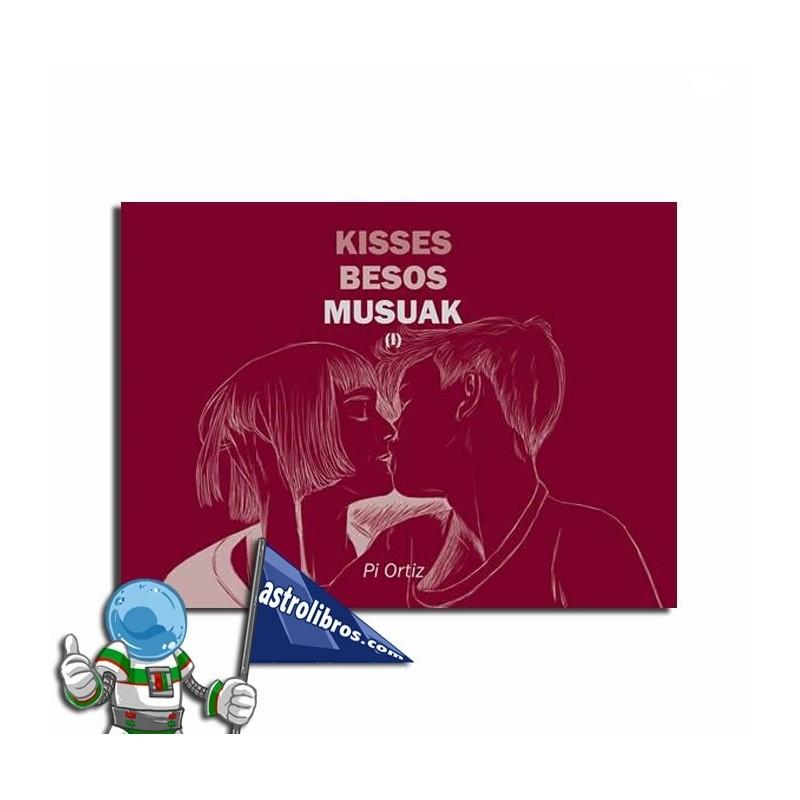 Kisses/ Besos/ Musuak (I)
