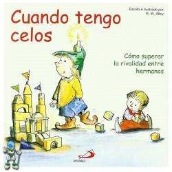 CUANDO TENGO CELOS , CÓMO SUPERAR LA RIVALIDAD ENTRE HERMANOS