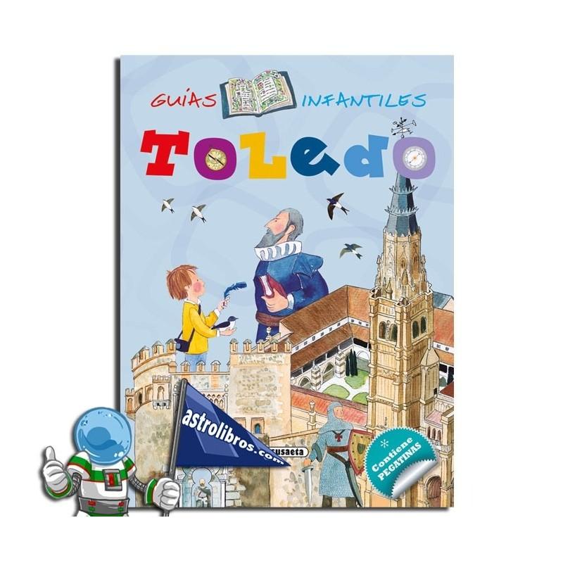 Guías infantiles: Toledo