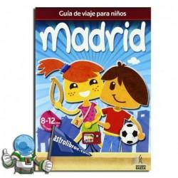 Guía de viajes para niños. Madrid. Erderaz.