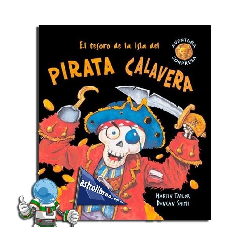 El tesoro de la isla del pirata calavera. Libro Pop-up