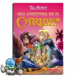 Tea Stilton. Una aventura en el Caribe.