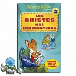 Los chistes más morrocotudos 3. De Geronimo Stilton.
