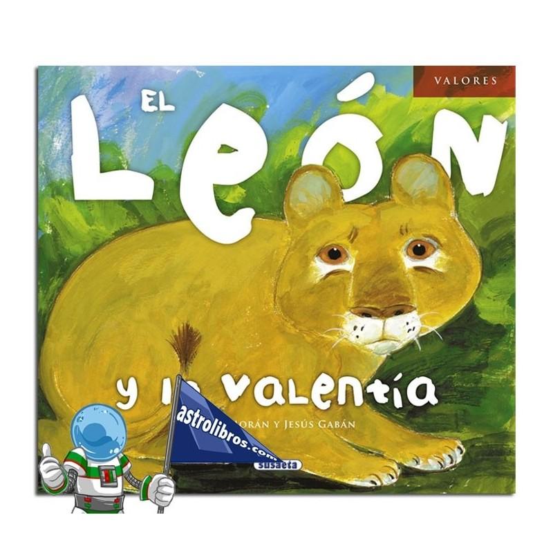 EL LEON Y LA VALENTIA