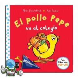 EL POLLO PEPE VA AL COLEGIO , LIBRO POP UP
