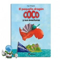El pequeño dragón Coco y sus aventuras. Nº1. Erderaz.