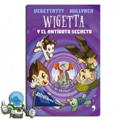 WIGETTA Y EL ANTIDOTO SECRETO (En papel)
