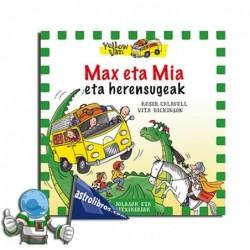 MAX ETA MIA ETA HERENSUGEAK , YELLOW VAN 3
