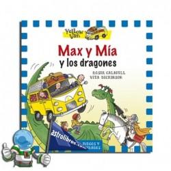 MAX Y MÍA Y LOS DRAGONES , YELLOW VAN 3