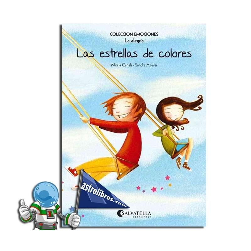 LAS ESTRELLAS DE COLORES. EMOCIONES 3 (LA ALEGRÍA)
