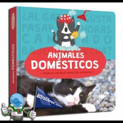 ANIMALES DOMÉSTICOS , TODA LA VERDAD SOBRE LOS ANIMALES