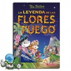 TEA STILTON 15. LA LEYENDA DE LAS FLORES DE FUEGO. NUEVA PORTADA