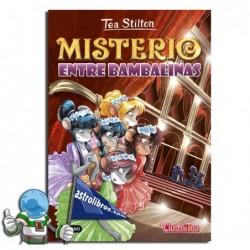 Misterio entre bambalinas.Tea Stilton nº 14. Nueva edición.