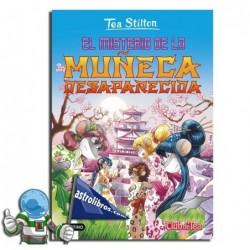 El misterio de la muñeca desaparecida.Tea Stilton nº 10. Nueva edición.