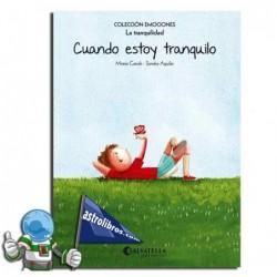 CUANDO ESTOY TRANQUILO. EMOCIONES 9 (LA TRANQUILIDAD)