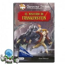 EL MISTERIO DE FRANKENSTEIN , GRANDES HISTORIAS , GERONIMO STILTON