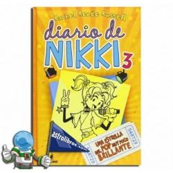 Diario de Nikki 3. Una estrella del pop muy poco brillante. Erderaz.