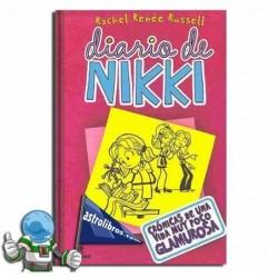 Diario de Nikki 1. Crónicas de una vida muy poco glamurosa. Erderaz.