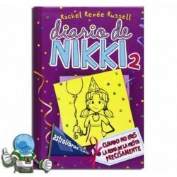 Diario de Nikki 2. Cuando no eres la reina de la fiesta precisamente. Erderaz.