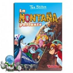 LA MONTAÑA PARLANTE | TEA STILTON 2