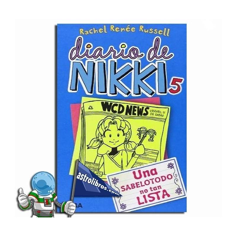 DIARIO DE NIKKI 5. UNA SABELOTODO NO TAN LISTA