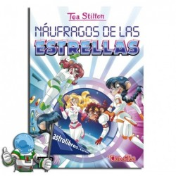 TEA STILTON 8. NAUFRAGOS DE LAS ESTRELLAS. NUEVA PORTADA