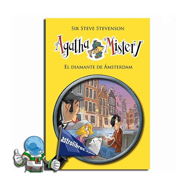 El diamante de Ámsterdam. Agatha Mistery 19. Erderaz.