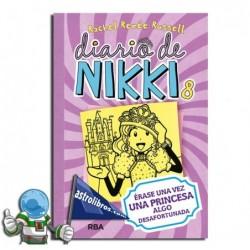 DIARIO DE NIKKI 8. ERASE UNA VEZ UNA PRICESA ALGO DESAFORTUNADA